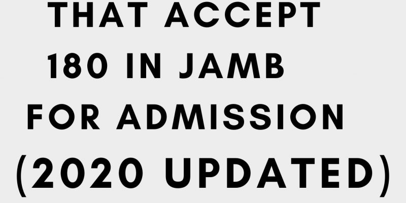 Universities That Accept 180 in JAMB
