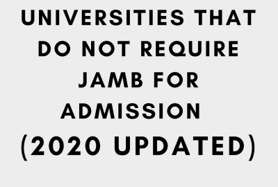 Universities that do not require JAMB result